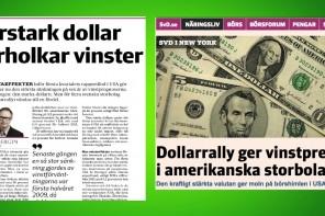 Därför rusar dollarn