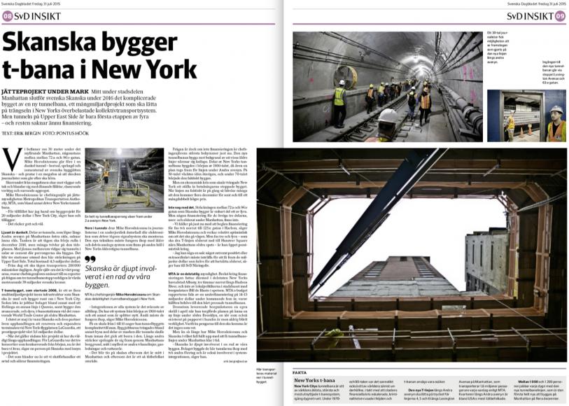 Uppslaget om Skanskas tunnelbanebygge i New York.