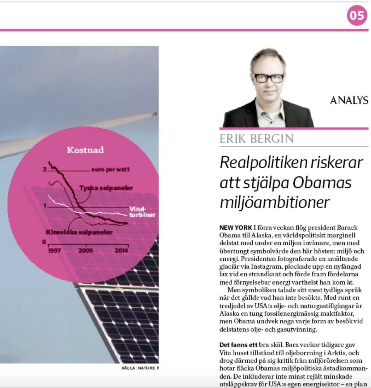 Analysen om Obamas miljöpolitik på sid 5 SvD Näringsliv måndagen den 7 september.