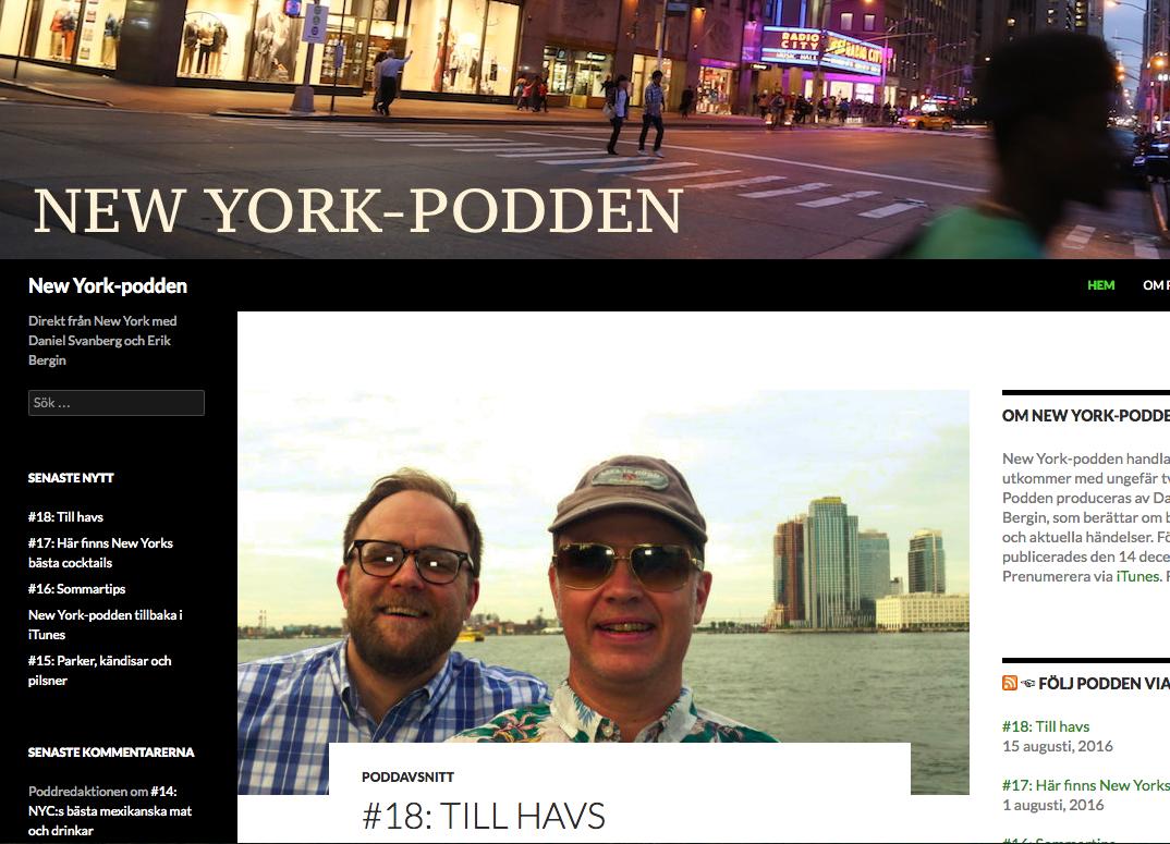 Senaste New York-podden, publicerad måndag den 15 augusti.