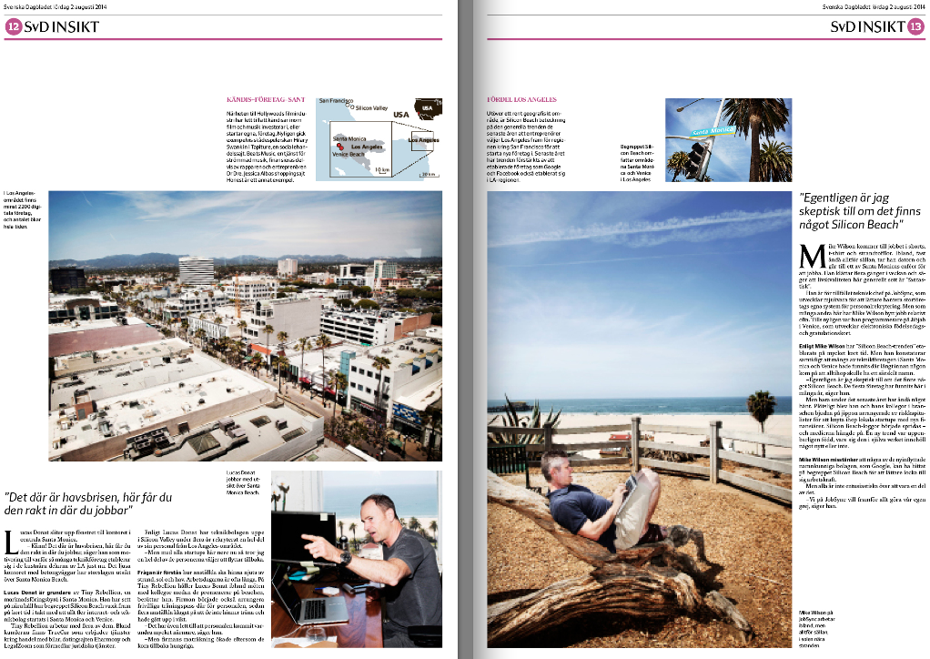 Andra uppslaget om Silicon Beach i SvD Näringsliv.