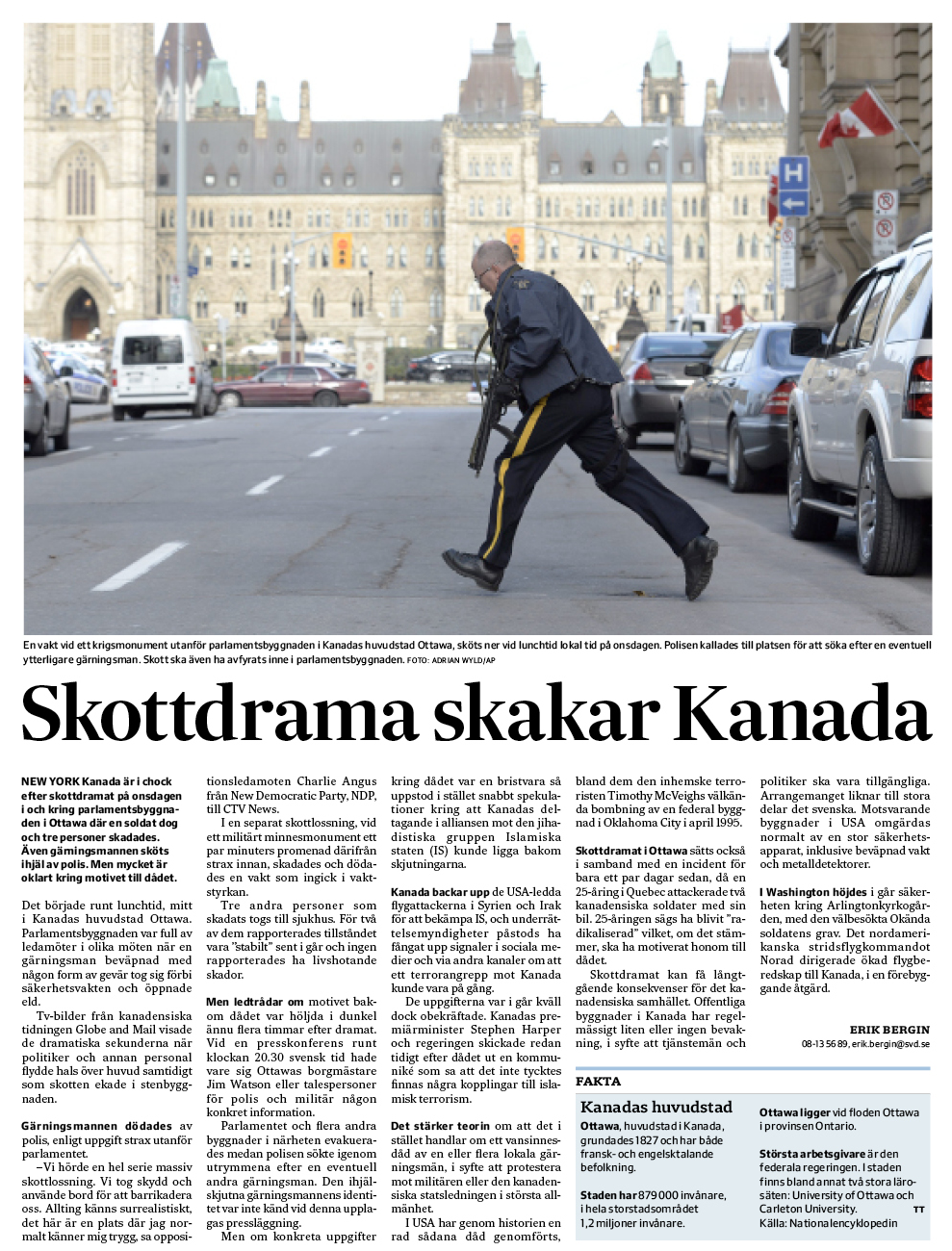 Rapporten om skottdramat i Ottawa i torsdagens SvD.