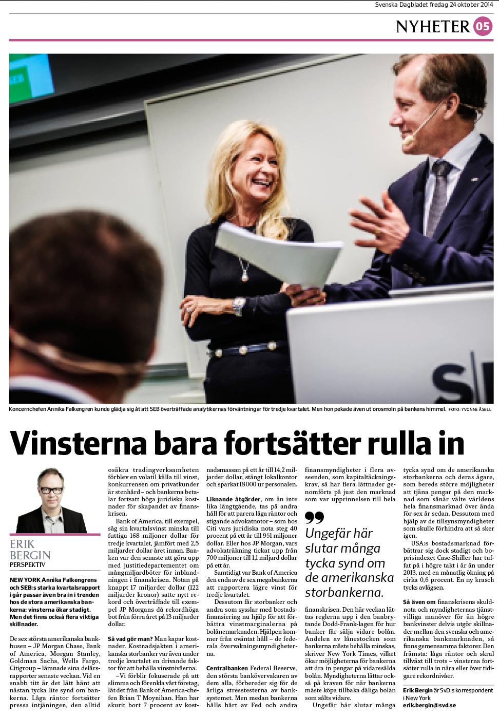 Ur SvD Näringsliv den 24 oktober 2014.