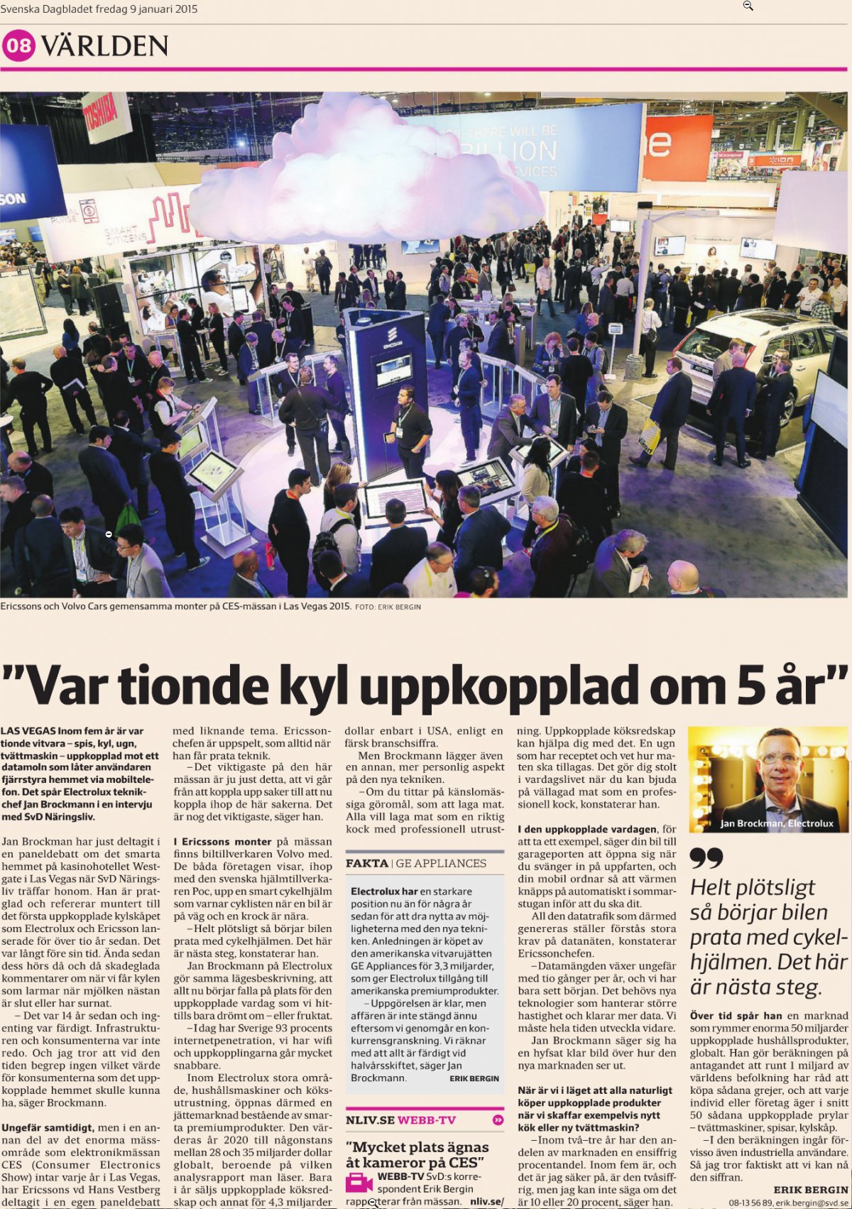 Intervjun med Jan Brockman på Electrolux lördagen den 10 januari 2015.