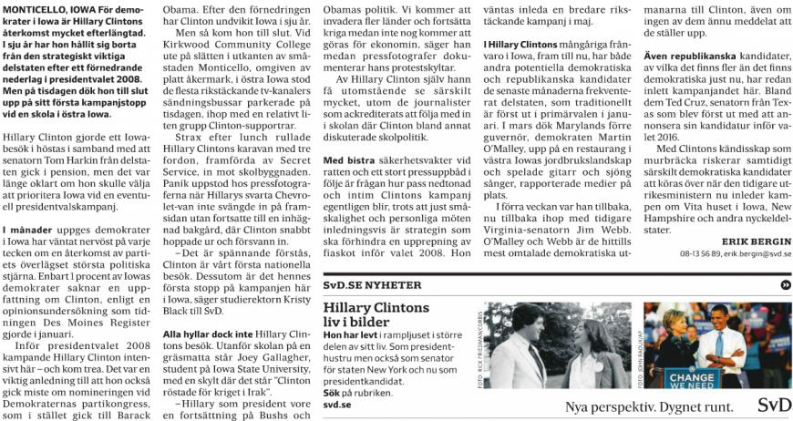 Artikeln från Clintons kampanjbesök på en skola i Montecillo, Iowa, på tisdagen.