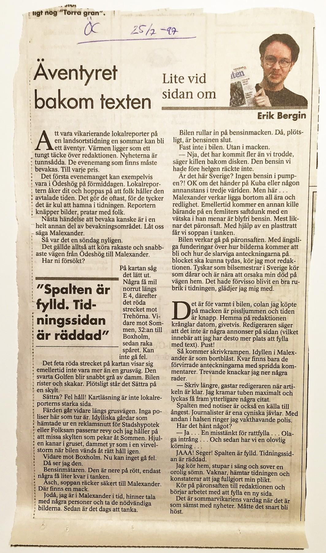 Min krönika från sommaren 1997, då jag var lokalreporter i Mjölby för Östgöta Correspondenten.