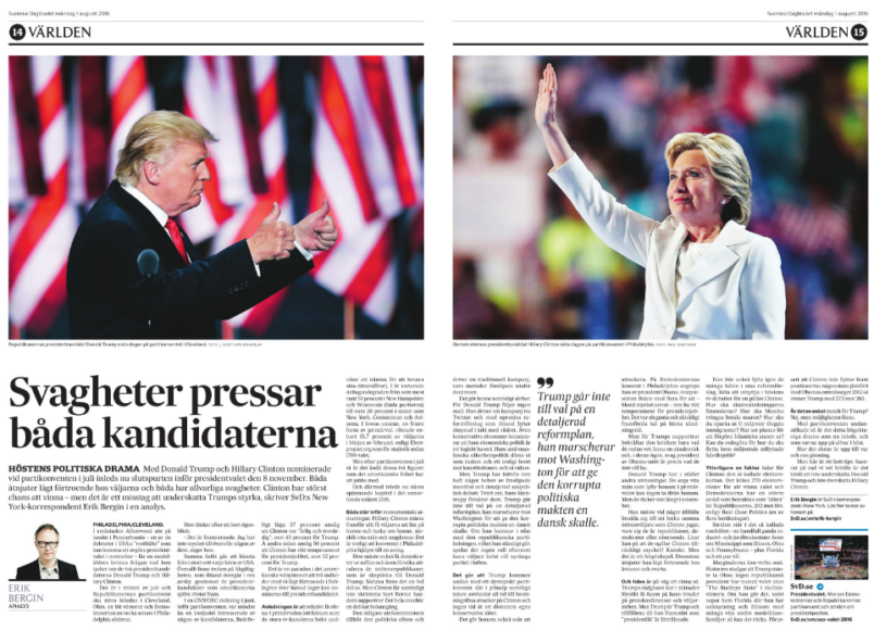 Min analys om Clintons och Trumps chanser och utmaningar i SvD måndagen den 1 augusti 2016.